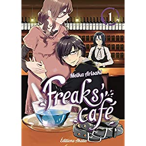 Freaks' Cafe – Tome 1