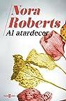 Al atardecer par Nora Roberts