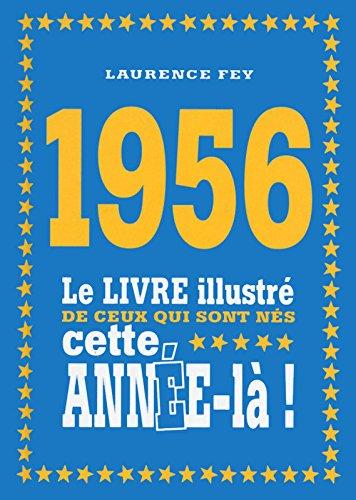 1956 - Le livre illustré de ceux qui so...