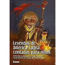 Leyendas de America Latina Contadas Para Ninos (Brujula y la Veleta)