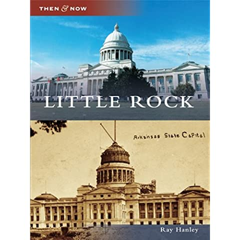 Little Rock (Then and Now) (English Edition) - Arkansas Postcard