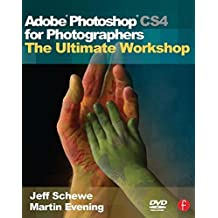 Adobe Photoshop CS4 for Photographers: The Ultimate Workshop by Martin Evening (2009-02-27)