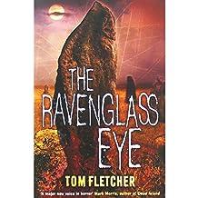 TheRavenglass Eye [Paperback] by Fletcher, Tom (Author)