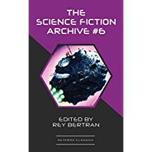The Science Fiction Archive #6