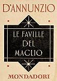 Le faville del maglio (e-Meridiani Mondadori) (I Meridiani)