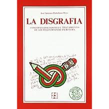 La disgrafía: Concepto, diagnóstico y tratamiento (Educación especial y dificultades de aprendizaje)