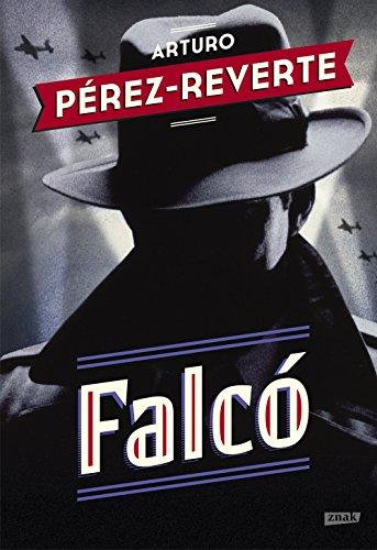 Falco por Arturo Perez-Reverte