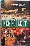 Buchinformationen und Rezensionen zu Die Spur der Füchse / Nacht über den Wassern von Follett Ken