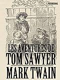 Les aventures de Tom Sawyer - Format Kindle - 1,68 €