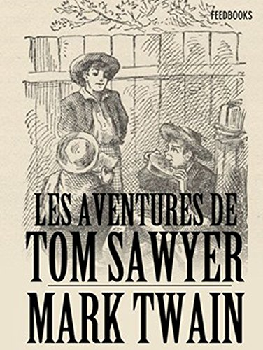 Les aventures de Tom Sawyer par Mark  Twain