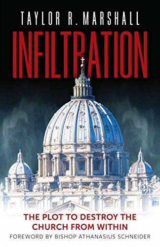 Infiltration: The Plot to Destroy the Church from Within PDF Books