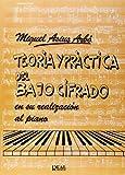 Teoría y Práctica del Bajo Cifrado en Su Realización al Piano