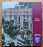 Port-Louis - 100 ans d'histoire, 100 ans de ballon - Tome 1 1900-1950