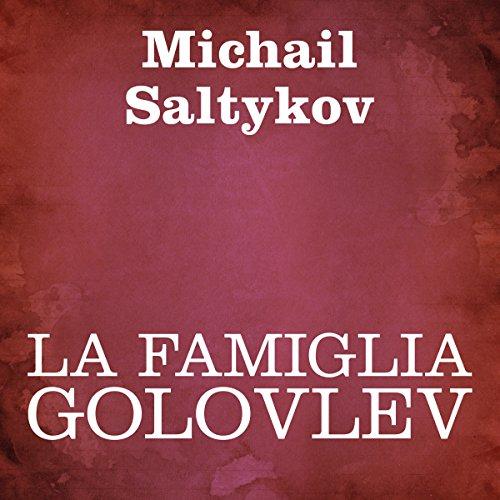 La famiglia Golovlev  Audiolibri