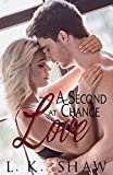 A Second Chance at Love (English Edition)