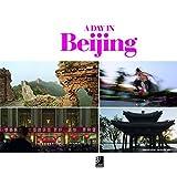 A Day in Beijing - Fotobildband inkl. 4 Musik-CDs (earBOOK) (earBOOKS)