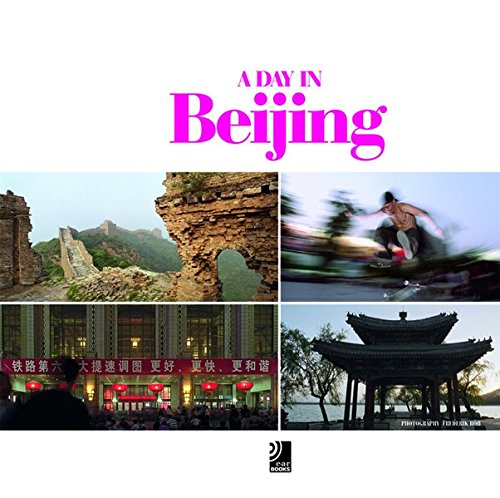 A Day in Beijing - Fotobildband inkl. 4 Musik-CDs (earBOOK) (earBOOKS)