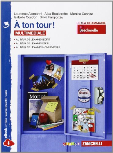 A ton tour. Livre de l'lve-Cahier d'exercises. Per la Scuola media. Con e-book. Con espansione online