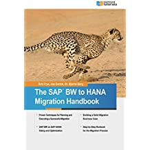 The SAP BW to HANA Migration Handbook (English Edition)