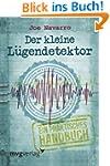 Der kleine Lügendetektor: Ein praktis...