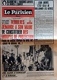 PARISIEN LIBERE (LE) [No 9552] du 13/06/1975 - LEUR LIBERTE C'EST CELLE DE BAILLONNER LES AUTRES - POUR AIDER LES FORCES DE L'ORDRE VERRIERES LE BUISSON DEMANDE A SON MAIRE DE CONSTITUER DES GROUPES DE PROTECTION FUSILS DE CHASSE CHARGES AU GROS SEL CHIENS DE DEFENSE - UNE GARDE D'HONNEUR ET D'AMOUR - - EXPERIENCE DE PLONGEE EN PREMIERE MONDIALE A TOULON - LES 4 PLONGEURS LES PLUS PROFONDS DU MONDE SONT FRANCAIS