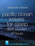 Pacific Ocean Waves for Sleep dark screen 9 hours [OV]