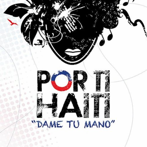 Dame Tu Casita Songs Download Website: Dame Tu Mano By Por Ti Haiti On Amazon Music