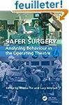 Safer Surgery: Analysing Behaviour in...