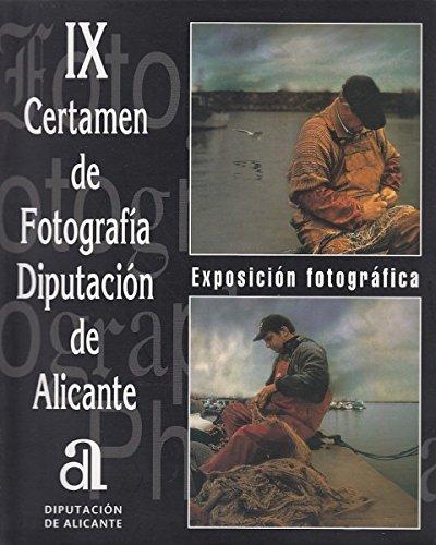 IX CERTAMEN DE FOTOGRAFÍA DIPUTACIÓN DE ALICANTE