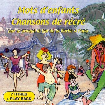 Mots D'Enfants, Chansons De Récré [Import anglais]