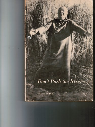 Don't Push the River by Barry Stevens (1981-11-27)