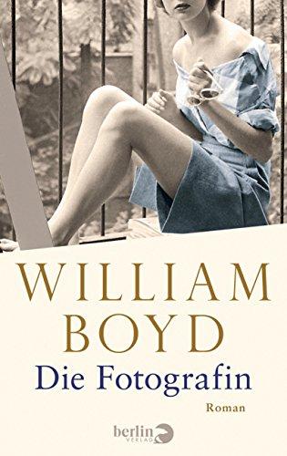 Buchseite und Rezensionen zu 'Die Fotografin: Die vielen Leben der Amory Clay' von William Boyd