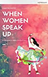 When Women Speak Up: A Women's Web Collection of inspiring stories