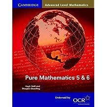 Pure Mathematics 5 and 6 (Cambridge Advanced Level Mathematics) by Hugh Neill (7-Jun-2001) Paperback