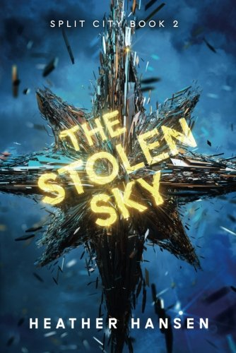 The Stolen Sky (Split City)