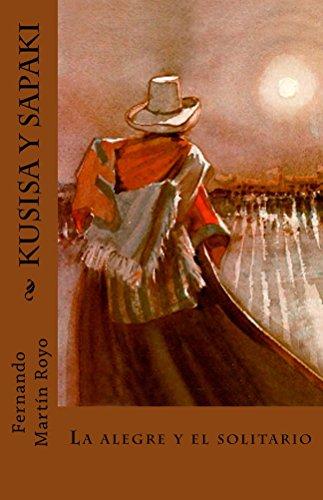 Kusisa y Sapaki: La alegre y el solitario