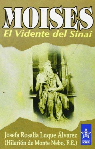Descargar Libro Moisés (Ciencias Y Artes De Oriente / Orient Science and Arts) de Hilarion Del Monte Nebo