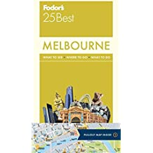 Fodor's Melbourne 25 Best (Full-color Travel Guide, Band 1)