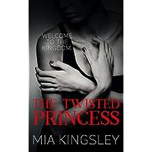 The Twisted Princess (The Twisted Kingdom 1)