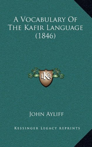 A Vocabulary of the Kafir Language (1846)