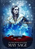 The Snow Queen: She should never have been awoken (Not quite the fairy tale Book 4)