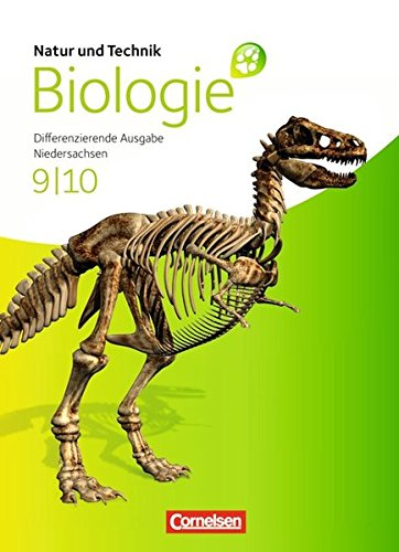 Natur und Technik - Biologie (Ausgabe 2011) - Niedersachsen: 9./10. Schuljahr - Schülerbuch