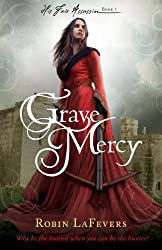Grave Mercy (His Fair Assassin Book 1)