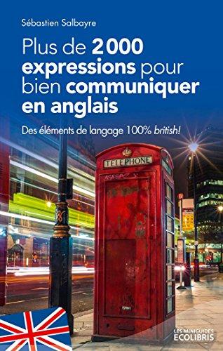 Plus de 2000 expressions pour communiquer en anglais
