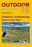 Südafrika: Drakensberge Giants Cup (Der Weg ist das Ziel, Band 54)