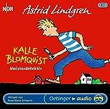 Kalle Blomquist Meisterdetektiv: Hörspiel - Astrid Lindgren, Rose M Schwerin