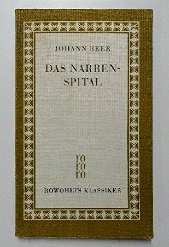 Das Narrenspital (Rowohlt Klassiker).