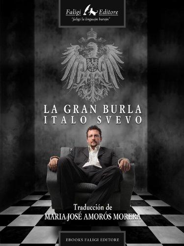 La Gran Burla (-) por Italo Svevo