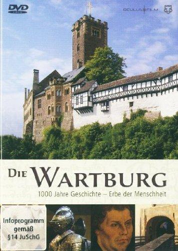 Die Wartburg - 1000 Jahre Geschichte/Erbe der Menschheit