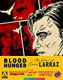 Blood Hunger: The Films of José Larraz - Limited Edition [Blu-ray]